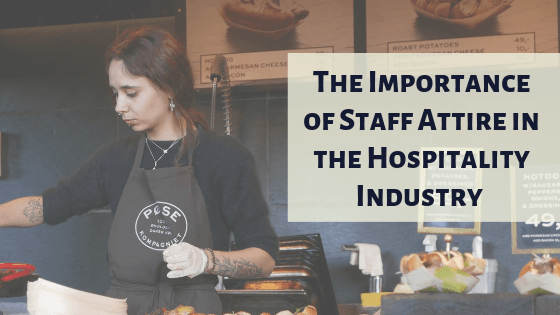 The Importance of Staff Attire